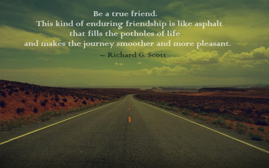 Be a true friend
